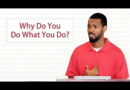 Why Do You Do What You Do? – Tawfiq Cotman-El