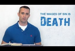 The Wages of Sin is Death – Scott Hayne