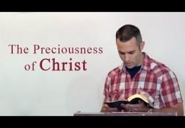 The Preciousness of Christ – Scott Hayne