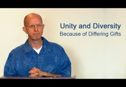 Unity and Diversity Because of Differing Gifts – David Butterbaugh