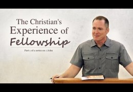 The Christian's Experience of Fellowship – Tim Conway