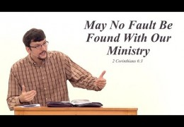 May No Fault Be Found With Our Ministry – James Jennings