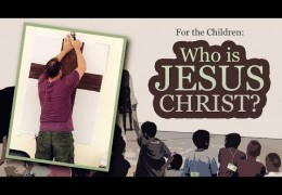 Vacation Bible School: Who is Jesus Christ? – Tim Conway