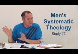 Men's Systematic Theology Study #2 – Tim Conway
