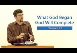 What God Began God Will Complete – James Jennings