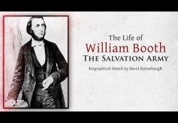 The Life of William Booth (Biographical Sketch)