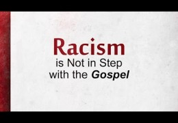 Racism is Not in Step with the Gospel – Tawfiq Cotman El