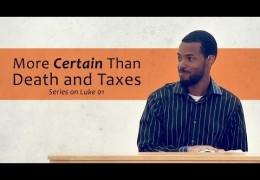 More Certain Than Death and Taxes – Tawfiq Cotman-El