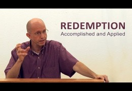Redemption Accomplished and Applied – David Butterbaugh