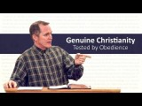 Genuine Christianity Tested by Obedience – Tim Conway