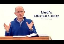 God's Effectual Calling – David Butterbaugh
