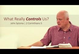 What Really Controls Us? – John Sytsma