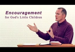 Encouragement for God's Little Children – Tim Conway