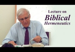 Lecture on Biblical Hermeneutics – Randy Pizzino