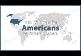 It is Difficult for Americans to Enter Heaven