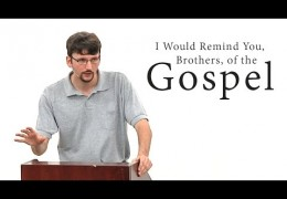 I Would Remind You, Brothers, of the Gospel – James Jennings