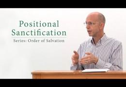 Positional Sanctification – David Butterbaugh