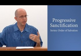 Progressive Sanctification – David Butterbaugh