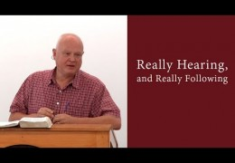Really Hearing, and Really Following – John Sytsma