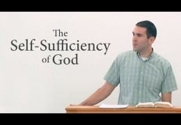 The Self-Sufficiency of God – Ves Chancellor