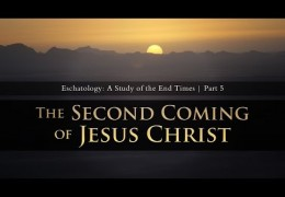 The Second Coming of Jesus Christ (Eschatology Part 5) – Tim Conway