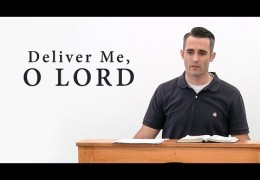Deliver Me, O LORD – Scott Hayne