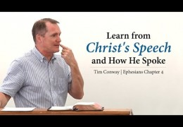 Learn from Christ's Speech and How He Spoke