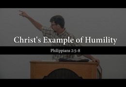 Christ's Example of Humility (Philippians 2:5-8) – James Jennings