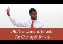 Old Testament Israel: An Example for Us – Tawfiq Cotman-El