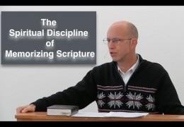 The Spiritual Discipline of Memorizing Scripture – David Butterbaugh