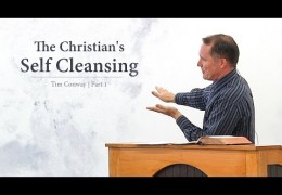 The Christian's Self Cleansing (Part 1)