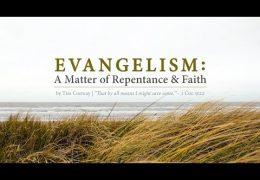 Evangelism: A Matter of Repentance & Faith