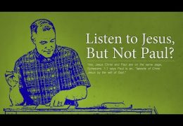 Listen to Jesus, But Not Paul? – Tim Conway (Ephesians 1:1)