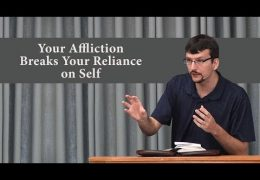 Your Affliction Breaks Your Reliance on Self – James Jennings
