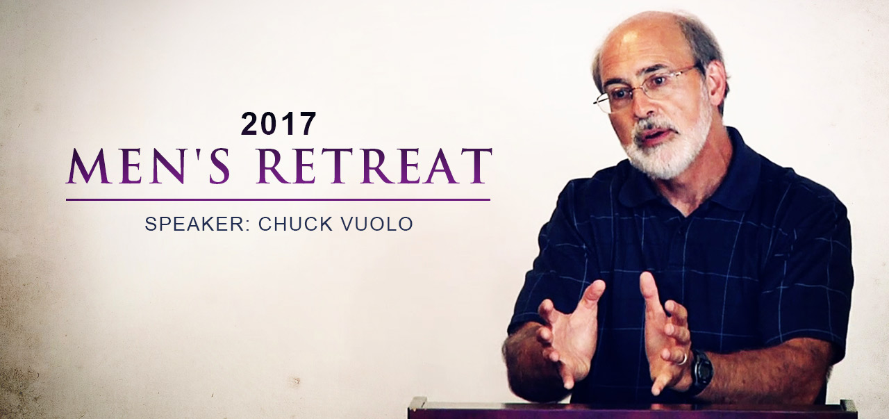 2017 Men's Retreat - Chuck V.